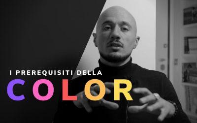Color: i prerequisiti base