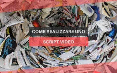 Come realizzare uno script video