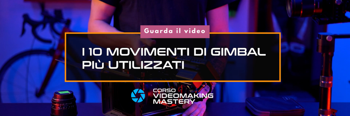 lezione gratuita movimenti di gimbal