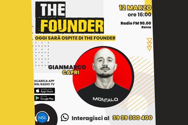Gianmarco Capri ospite di The Founder