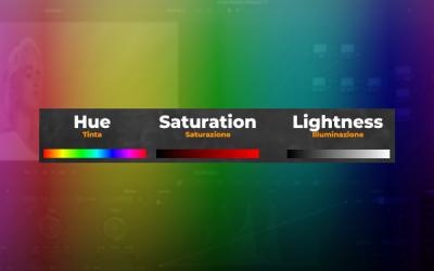 Le basi della Color Correction: Hue, Saturation e Lightness
