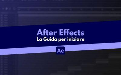 After Effects: la Guida per iniziare