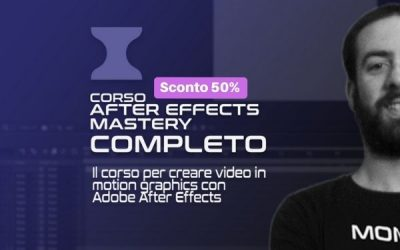 After Effects Mastery al 50% di sconto